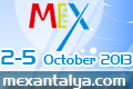 MEX 2013 Mediterranean Entertainment Products, Services and Equipments Exhibition will be organized in Antalya / TURKEY from 2nd to October 5th, 2013